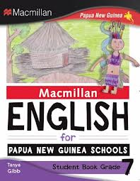 Macmillan English for Papua New Guinea Schools