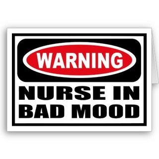 Warning_nurse_in_bad_mood