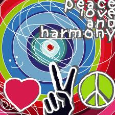 Peace, love, harmony