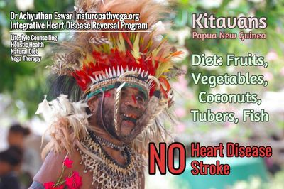 The Kitavans have little incidence of heart disease or stroke