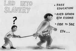 E Sigimet I Teacher unfriendly policies - led into slavery