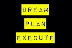 Dream plan execute
