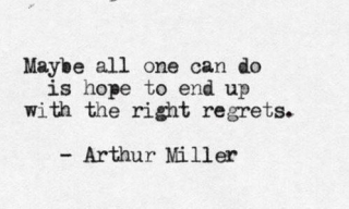 Arthur-Miller-quote-on-regrets